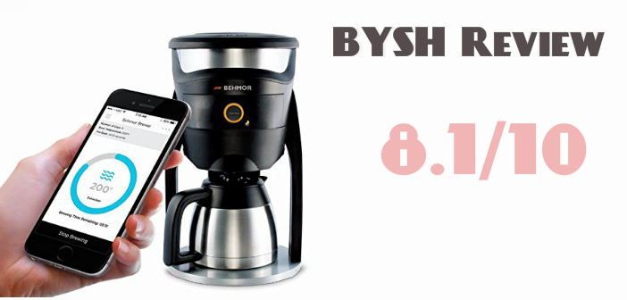 Behmor Connected The Ultimate Smart Coffee Maker A Bysh Review